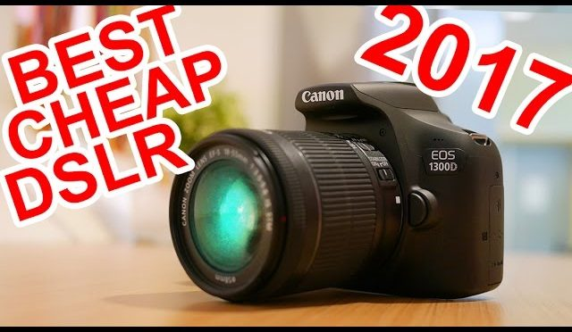 BEST Entry Level Beginner DSLR 2017!